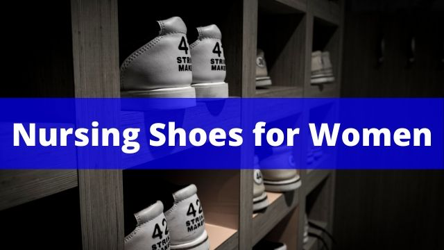 Best Nursing Shoes for Women feature